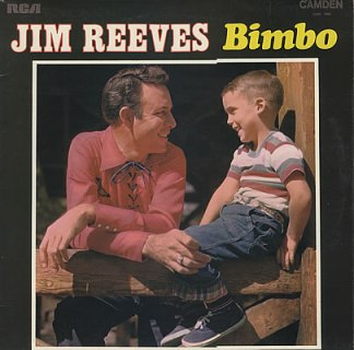 Bimbo, Jim Reeves
