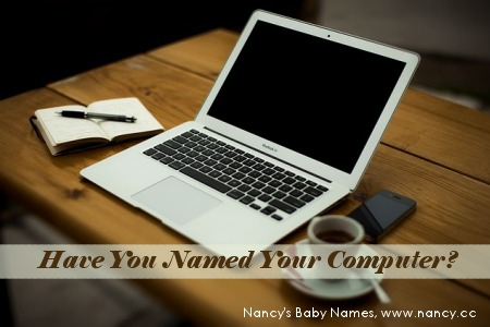 Have You Named Your Computer?
