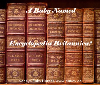 a baby named encyclopedia britannica?